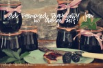 Blackberry Jam with Orange Zest