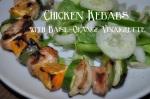 Chicken Kebabs with Basil-Orange Vinaigrette