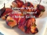 Jalapeni Stuffed, Bacon Wrapped Chicken Bites