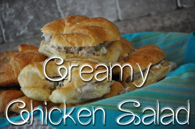 Creamy Chicken Salad Sandwiches for the First Day