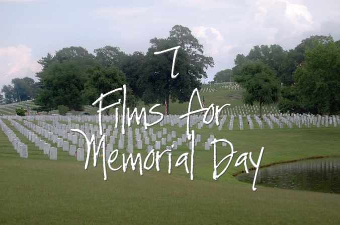 7 films for memorial day