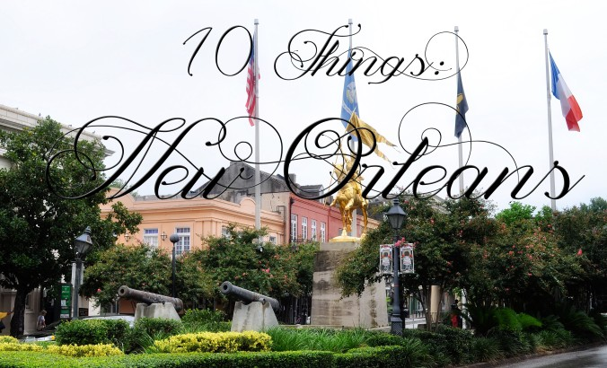 10-things-new-orleans