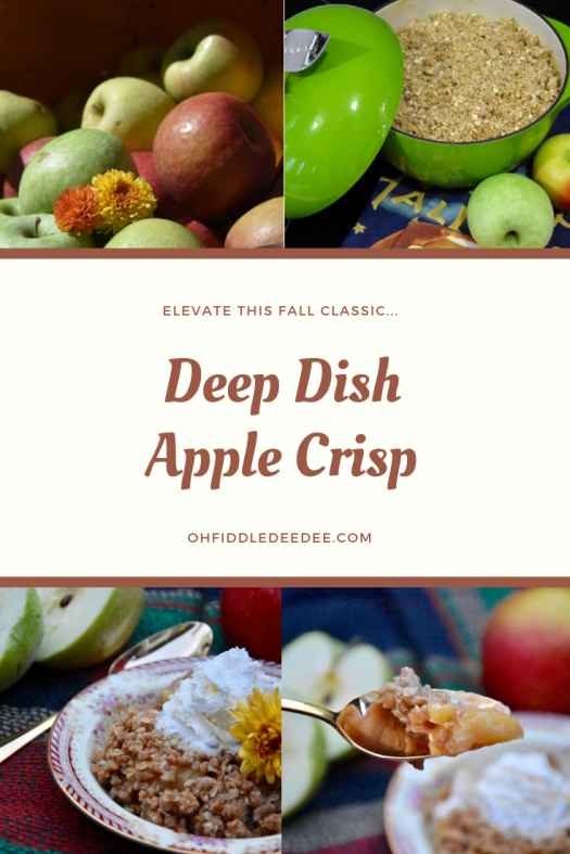 Deep Dish Apple Crisp / Fiddle Dee Dee Blog