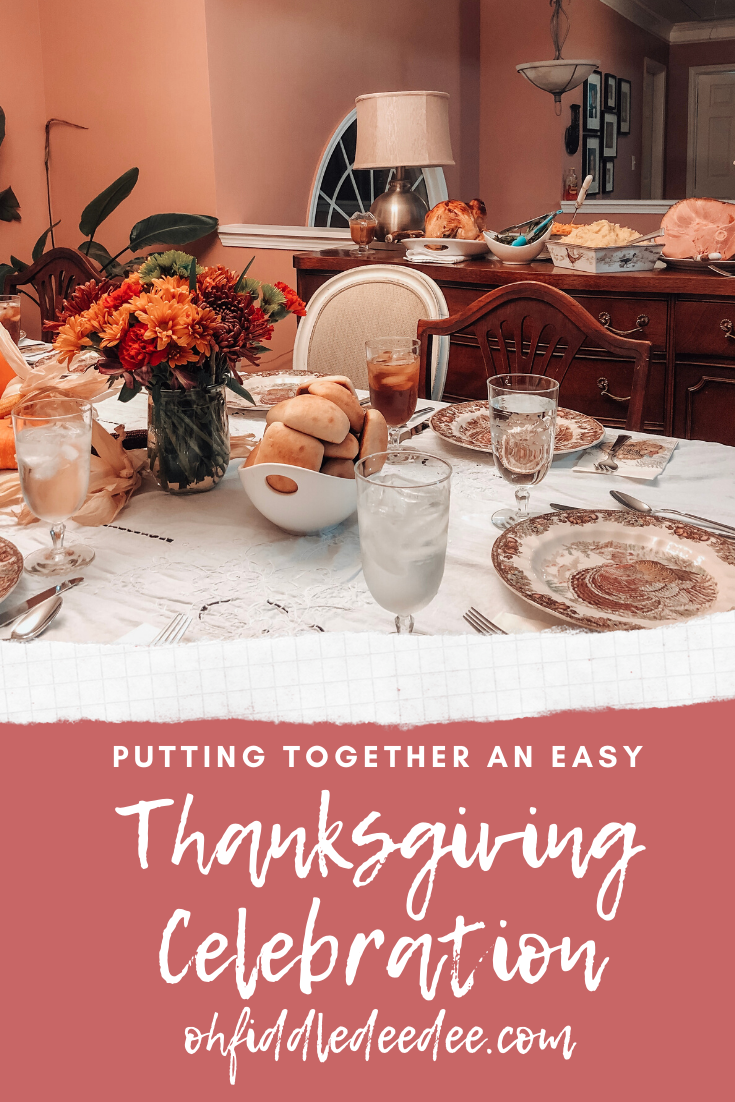 Putting Together an Easy Thanksgiving Celebration / ohfiddledeedee.com